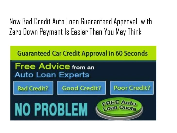Bad Credit Auto Loans Guaranteed Approval With Zero Down Payment - 0