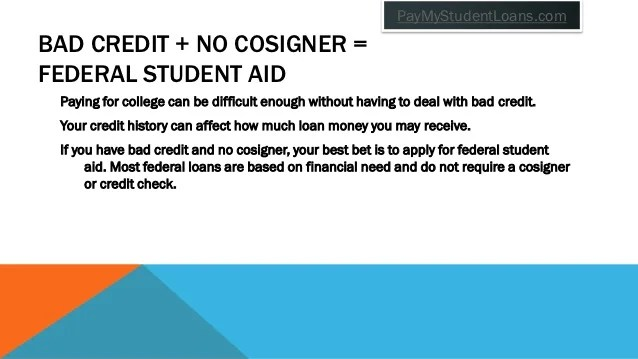 Bad credit student loans without a cosigner