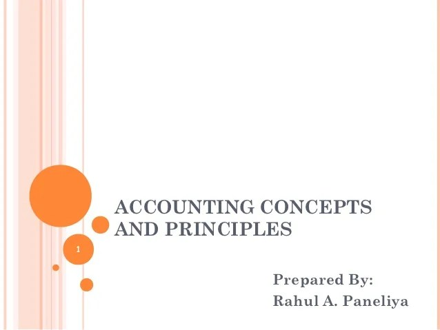 Accounting Concepts and Principles with Examples