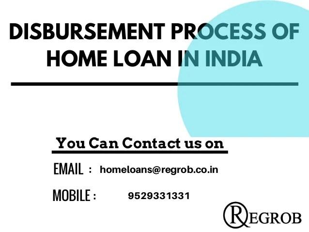 Disbursement process of home loan in india |call- 9529331331