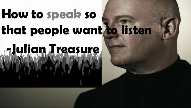 How to speak so that people want to listen