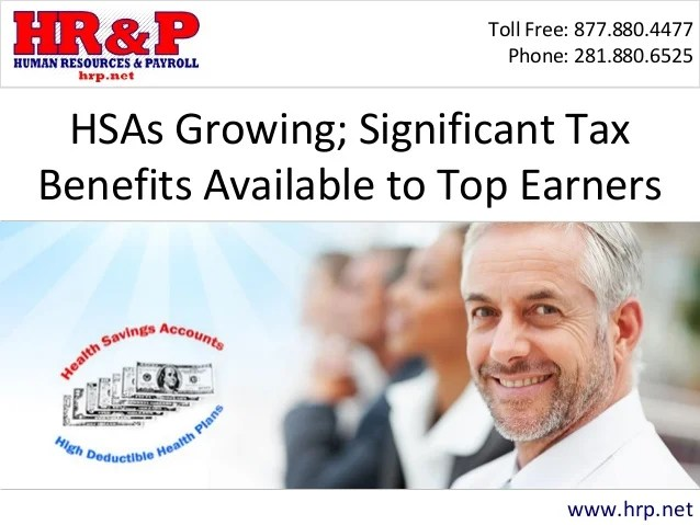 HSAs Growing; Significant Tax Benefits Available to Top Earners