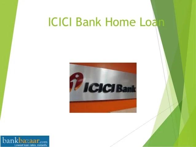ICICI bank home loan benefits