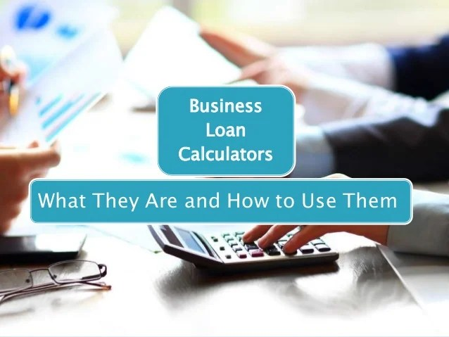 Understanding Business Loan Calculators