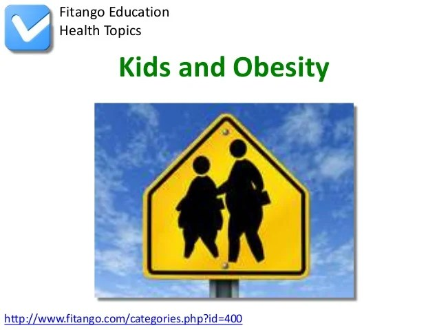 Kids and Obesity