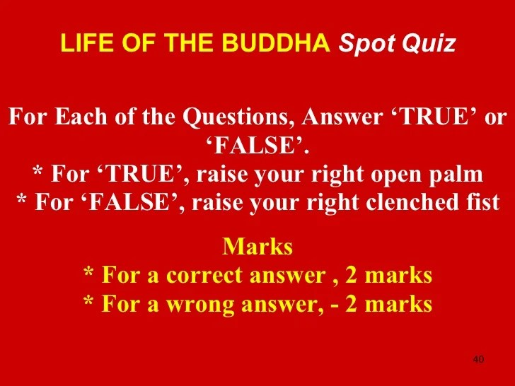 Life Of Buddha and Quiz