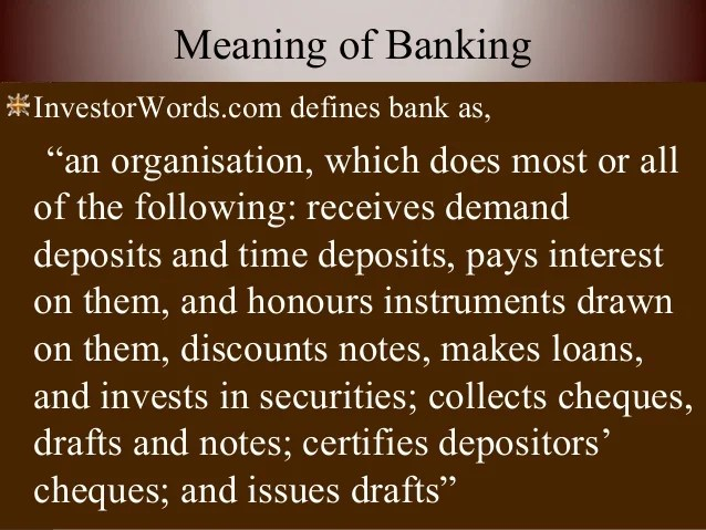 Meaning definition and functions of banking