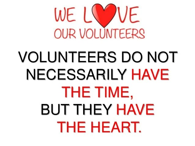 Message – we love our volunteers – sunday 02 14 16
