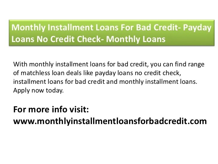 Monthly installment loans for bad credit