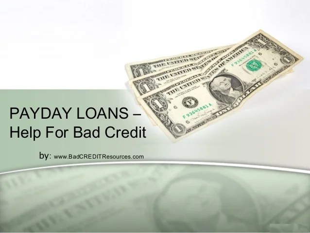 Payday Loans – Help For Bad Credit