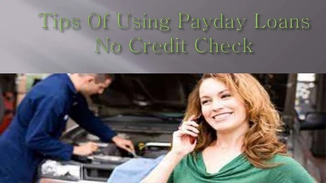 Payday Loans No Credit Check - Short Term Ideal Option for Instant C…