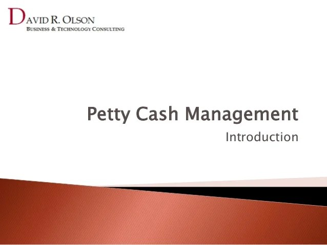Petty Cash Management - Introduction to Petty Cash