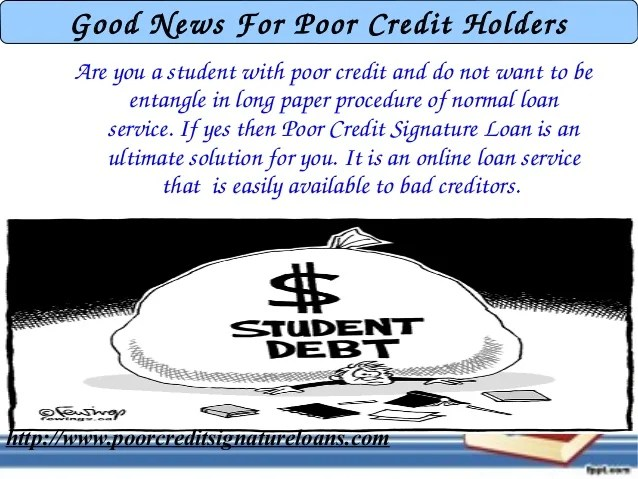 Poor Credit Signature Loan For Student