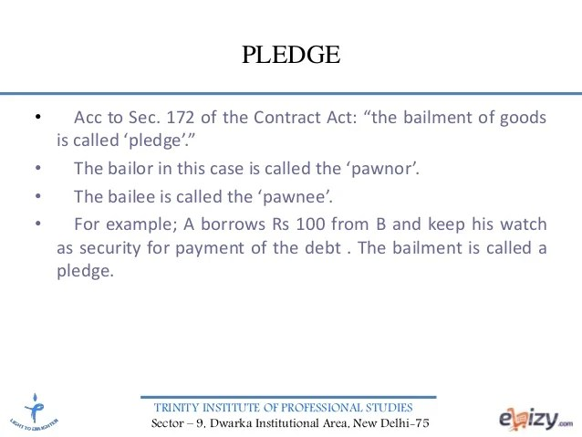 BUSINESS LAW- CONTRACT OF BAILMENT AND PLEDGE