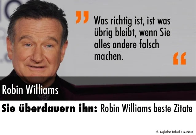 Beste Zitate Robin Williams Trashed One Voice Voc Com