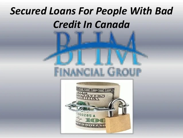 Secured Loans For People With Bad Credit In Canada