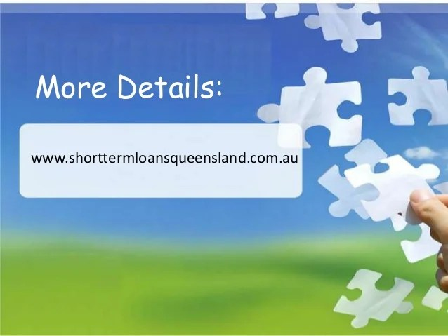 Short Term Loans Queensland- Handle unwanted fiscal issues with litt…