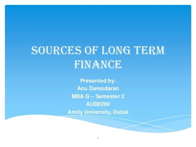 Sources of Long term Finance