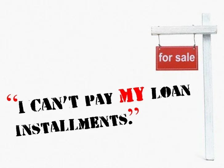 I can't pay my loan installments