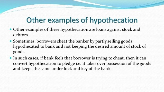 Mortgage Pledge Hypothetication Lien Charge(1st and 2nd Charge) Fixed…