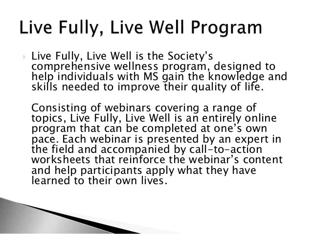 The National MS Society's Live Fully, Live Well Program