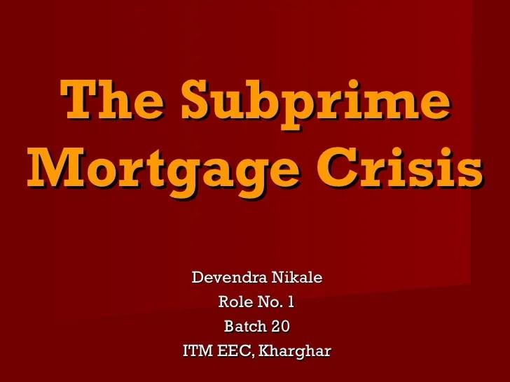 The subprime mortgage crisis 1