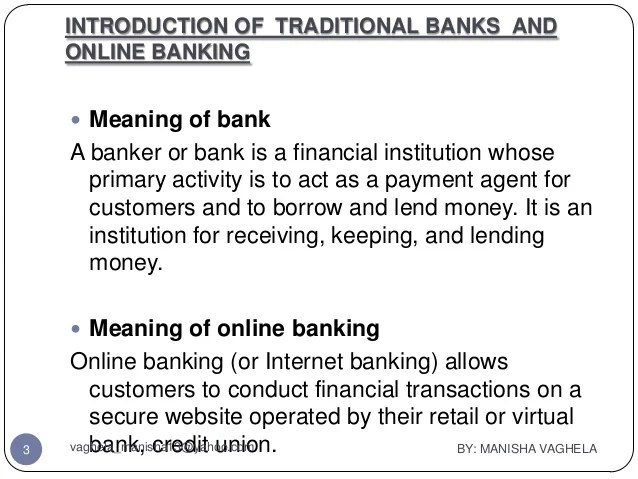 Traditional & online banking