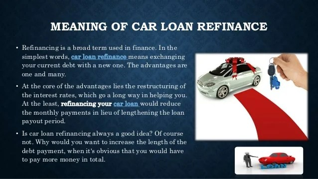 What is car loan refinance and what's the best time for it?