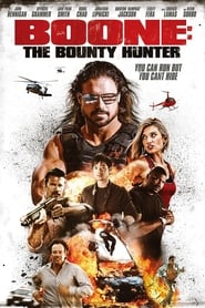 Poster Movie Boone: The Bounty Hunter 2017
