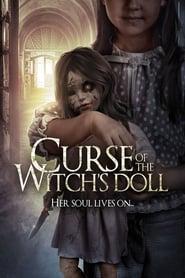 Curse of the Witch's Doll Película Completa HD 720p [MEGA] [LATINO] 2018
