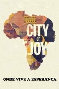 City of Joy: Onde Vive a Esperança (2016) Assistir Online