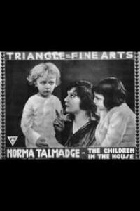 The Children in the House (1916) Assistir Online