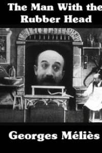 The Man with the Rubber Head (1901) Assistir Online