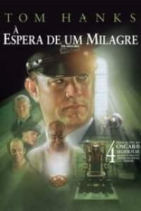 À Espera de Um Milagre (1999) Assistir Online