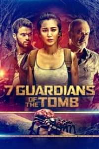 7 Guardians of the Tomb (2018) Assistir Online