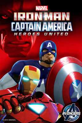 watch Iron Man & Captain America: Heroes United 2013 online free