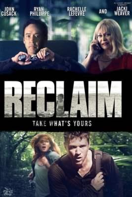 watch Reclaim 2013 online free
