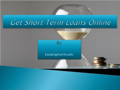 PPT - Short Term Loans for bad credit history people PowerPoint Presentation - ID:7347321