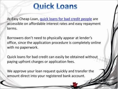 PPT - Quick loans for bad credit people | Easy Cheap Loan PowerPoint Presentation - ID:7465970