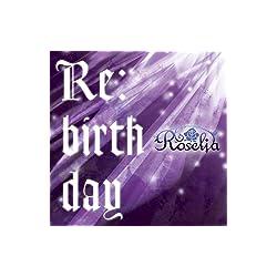 【Amazon.co.jp限定】Re:birthday(初回限定盤)(Blu-ray Disc付)(オリジナルキャラクターステッカー「燐子&あこver.」付)