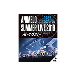 Animelo Summer Live 2016 刻-TOKI- 8.27 [Blu-ray]