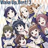 Wake Up, Best! 3  *初回生産限定盤(CD2枚組+Blu-ray Disc)