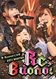 Buono! ライブ 2011 winter~Re;Buono!~ [DVD]