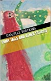 Fairy Tails and Other Stories (English Edition)
