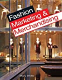 Fashion Marketing 3rd Edition By: Blackwell