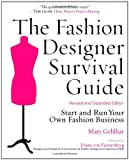 The Fashion Designer Survival Guide  By: Mary Gehlhar