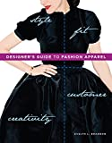 Designer's Guide to Fashion Apparel By: Evelyn L. Brannon