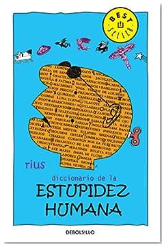 Dictionary of Human Stupidity