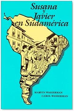 Susana Y Javier En Sudamerica