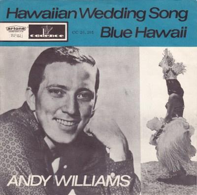 45cat - Andy Williams - The Hawaiian Wedding Song (Ke Kali ...